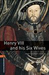A2 HENRY VIII AND HIS SIX WIVES