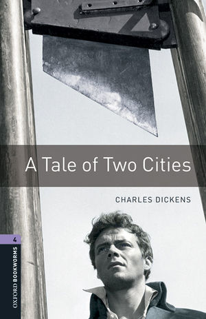 OXFORD BOOKWORMS 4. A TALE OF TWO CITIES MP3 PACK