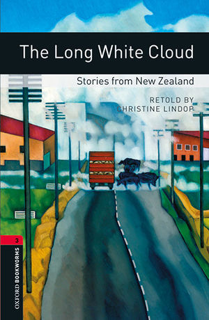 OXFORD BOOKWORMS 3. THE LONG WHITE CLOUD. STORIES FROM NEW ZEALAND MP3 PACK