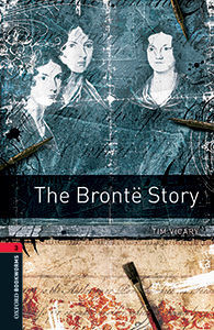 THE BRONTË STORY MP3 PACK OXFORD BOOKWORMS 3.