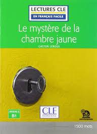 LE MYSTERE DE LA CHAMBRE JAUNE - NIVEAU 3 - LIVRE - 2º EDICION