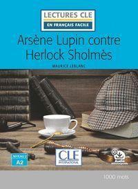 ARSÈNE LUPIN CONTRE HERLOCK SHOLMES - NIVEAU 2/A2 - LIVRE - 2º EDITIÓN