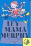 LA LEY DE MAMA MURPHY