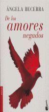 DE LOS AMORES NEGADOS (NF)