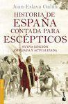 HISTORIA DE ESPAÑA CONTADA PARA ESCEPTICOS