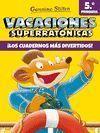 VACACIONES SUPERRATONICAS 5