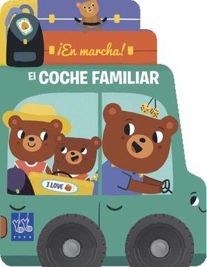 EN MARCHA EL COCHE FAMILIAR