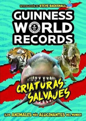 GUINNESS WORLD RECORDS CRIATURAS SALVAJS