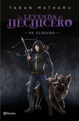 LA LEYENDA DEL HECHICERO 0 EL ELEGIDO