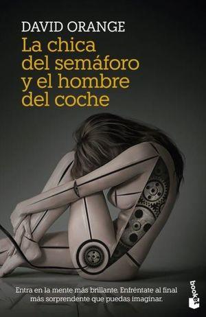 LA CHICA DEL SEMAFORO Y EL HOMBRE COCHE