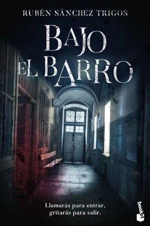BAJO EL BARRO
