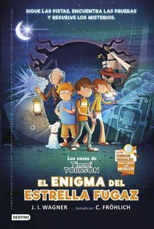 LOS CASOS DE TIMMI TOBBSON 1: EL ENIGMA DEL ESTRELLA FUGAZ