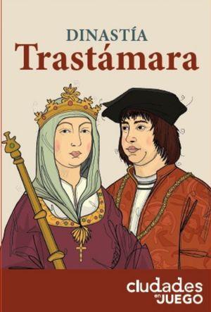 DINASTIA TRASTAMARA