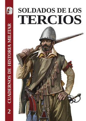 CHM 2 SOLDADOS DE LOS TERCIOS