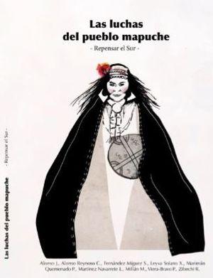 LAS LUCHAS DEL PUEBLO MAPUCHE