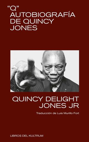 Q. AUTOBIOGRAFIA DE QUINCY JONES