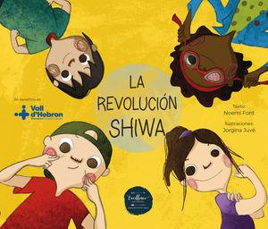 LA REVOLUCION SHIWA