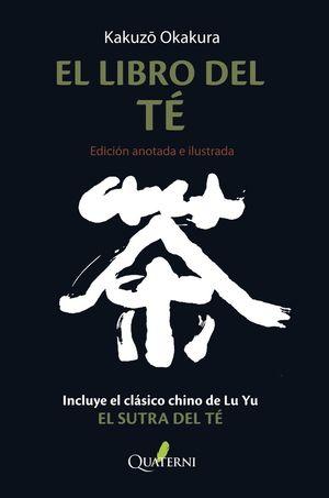 EL LIBRO DEL TE. EDICION ANOTADA E ILUSTRADA