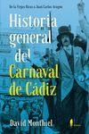 HISTORIA GENERAL DEL CARNAVAL DE CADIZ