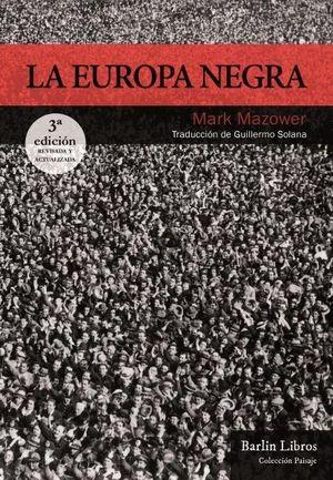 LA EUROPA NEGRA [3ª EDICION]