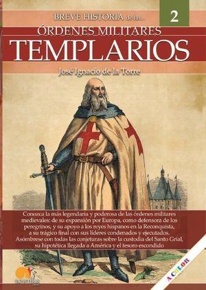BREVE HISTORIA DE LOS TEMPLARIOS