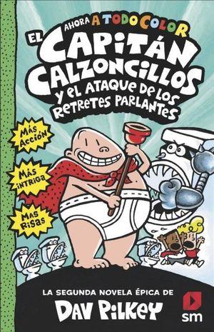 CAPITAN CALZONCILLOS ATAQUE RETRETES PAR