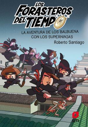 FDT.10LA AVENTURA DE LOS BALBUENA CON LOS SUPERNINJAS