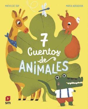 7 CUENTOS DE ANIMALES