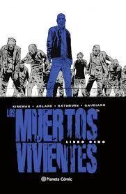 LOS MUERTOS VIVIENTES (EDICION INTEGRAL) Nº 08/08