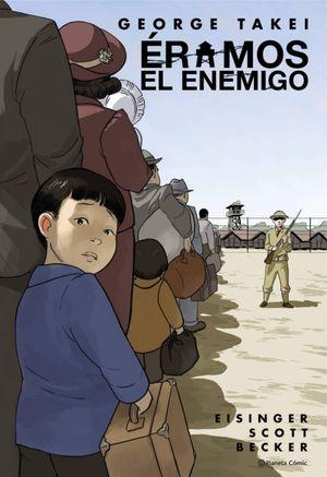 ERAMOS EL ENEMIGO (NOVELA GRÁFICA)