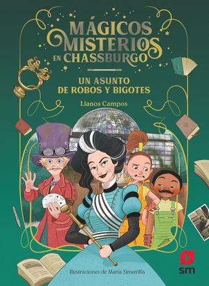 MAGICOS MISTERIOS 03 ASUNTO ROBOS BIGOTS