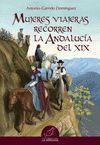 MUJERES VIAJERAS RECORREN LA ANDALUCIA DEL XIX