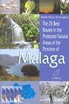 25 BEST ROUTES IN THE PROTECTED NATURAL AREAS OF THE PROVINCE OF MALAGA