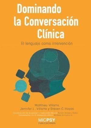 DOMINANDO LA CONVERSACION CLINICA