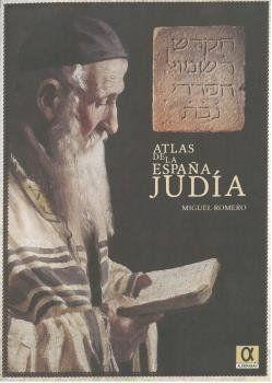 ATLAS DE LA ESPAÑA JUDIA