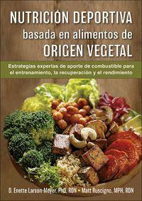 NUTRICION DEPORTIVA BASADA EN ALIMENTOS DE ORIGEN VEGETAL