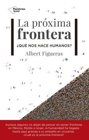 LA PROXIMA FRONTERA