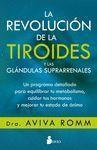 LA REVOLUCIÓN DE LA TIROIDES Y LAS GLÁNDULAS SUPRARRENALES