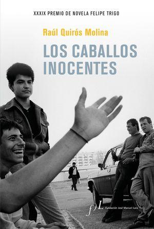 LOS CABALLOS INOCENTES