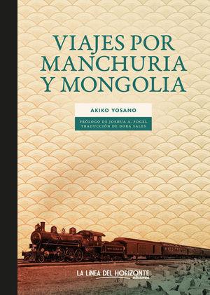 VIAJES POR MANCHURIA Y MONGOLIA