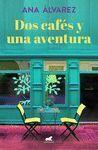 DOS CAFES Y UNA AVENTURA (DOS MAS DOS 2)