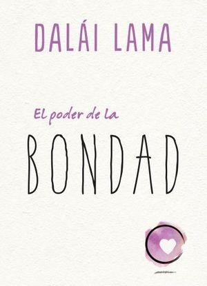 EL PODER DE LA BONDAD