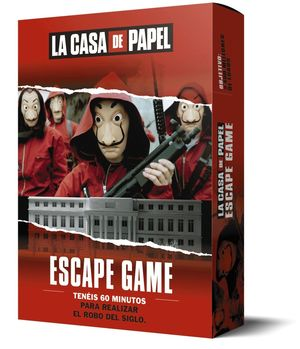 LA CASA DE PAPEL. ESCAPE GAME