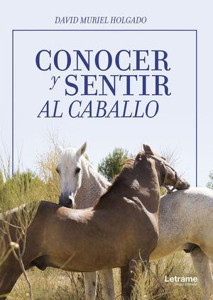 CONOCER Y SENTIR AL CABALLO