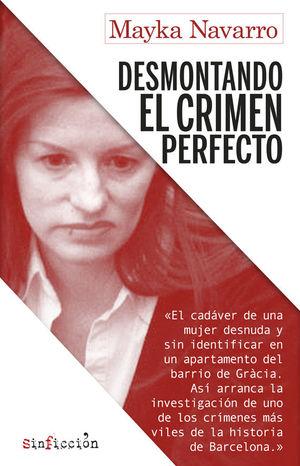 ANGIE DESMONTANDO EL CRIMEN PERFECTA