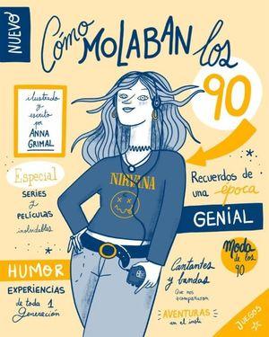 COMO MOLABAN LOS 90