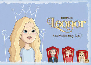 LEONOR. UNA PRINCESA REAL