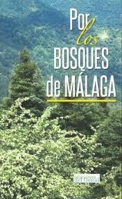 POR LOS BOSQUES DE MALAGA