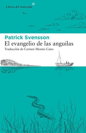 EVANGELIO DE LAS ANGUILAS,EL