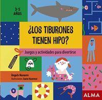 ¿LOS TIBURONES TIENEN HIPO